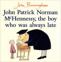 John Patrick Norman McHennessy by John Burningham
