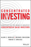 Concentrated Investing by Allen C. Benello