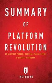 Summary of Platform Revolution by Instaread Summaries