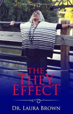 The They Effect by Laura A. Brown image