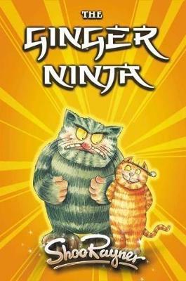 Ginger Ninja 2 Return Of Tiddles by Shoo Rayner