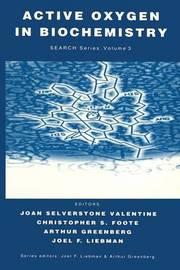Active Oxygen in Biochemistry by Valentine Angelou