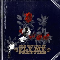 The Return of Fly My Pretties by Fly My Pretties