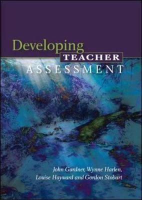 Developing Teacher Assessment by John Gardner image