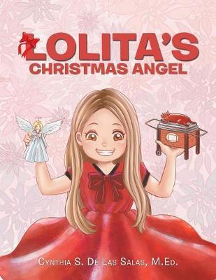 Lolita's Christmas Angel by Cynthia S de Las Salas