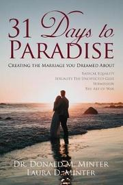 31 Days to Paradise by Donald M Minter image