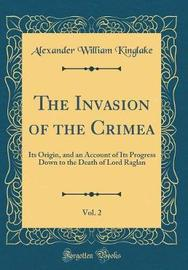 The Invasion of the Crimea, Vol. 2 by Alexander , William Kinglake image