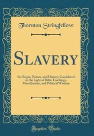 Slavery by Thornton Stringfellow image