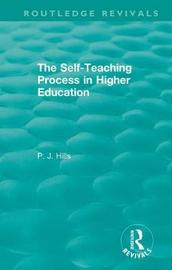 The Self-Teaching Process in Higher Education by P.J. Hills image