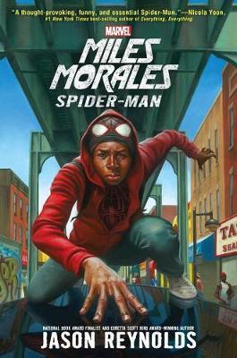 Miles Morales: Spider-Man by Jason Reynolds