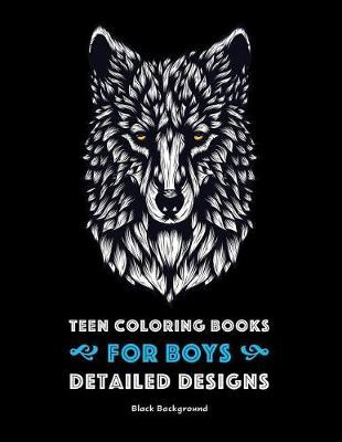 Teen Coloring Books for Boys by Art Therapy Coloring