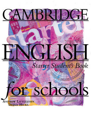 Cambridge English for Schools Starter Student's Book by Andrew Littlejohn image