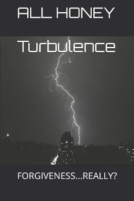 Turbulence by All Honey