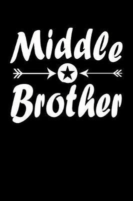 Middle Brother by Marko Marcus