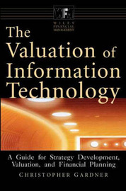 The Valuation of Information Technology by Christopher Gardner image