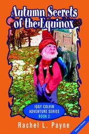 Autumn Secrets of the Equinox: Iggy Colvin Adventure Series Book 2 by Rachel L Payne image