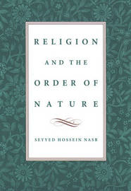 Religion and the Order of Nature by Seyyed Hossein Nasr image