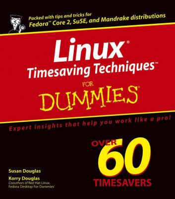 Fedora Timesaving Techniques For Dummies by Susan Douglas