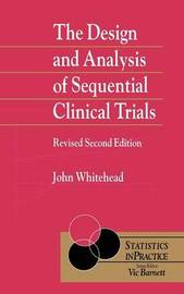 The Design and Analysis of Sequential Clinical Trials by John Whitehead image