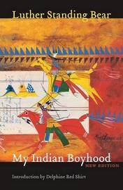 My Indian Boyhood, New Edition by Luther Standing Bear image