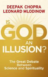 Is God an Illusion by Deepak Chopra