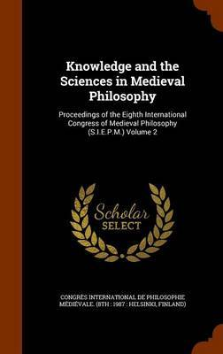 Knowledge and the Sciences in Medieval Philosophy image