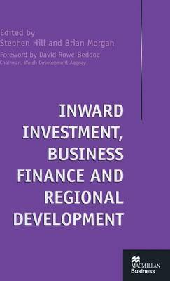 Inward Investment, Business Finance and Regional Development