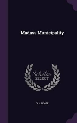 Madass Municipality by W H Moore image