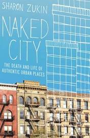 Naked City by Sharon Zukin