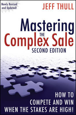Mastering the Complex Sale by Jeff Thull