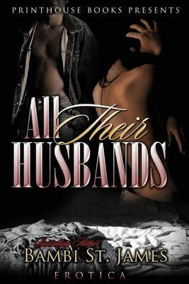 All Their Husbands by Bambi St James