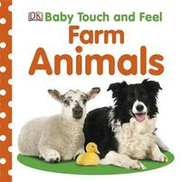 Baby Touch and Feel Farm Animals by DK image