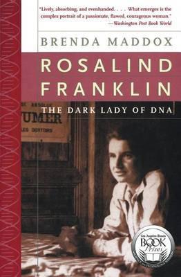 Rosalind Franklin by Brenda Maddox