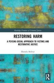 Restoring Harm by Daniela Bolivar Fernandez
