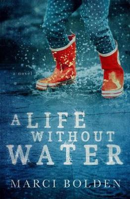 A Life Without Water by Marci Bolden image