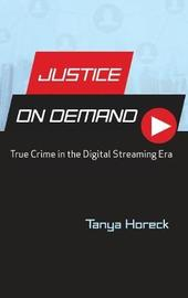 Justice on Demand by Tanya Horeck image