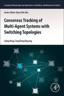 Consensus Tracking of Multi-Agent Systems with Switching Topologies by Lijing Dong