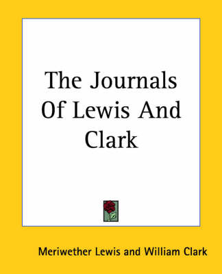 The Journals Of Lewis And Clark by Meriwether Lewis image
