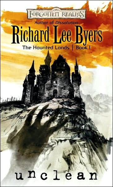 Forgotten Realms: Unclean (Haunted Lands #1) by Richard Lee Byers image