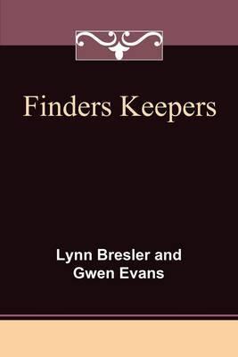 Finders Keepers by Lynn & Evans Gwen Bresler image