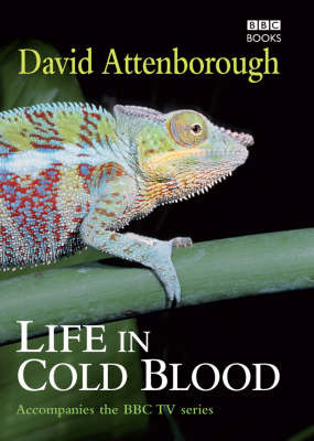 Life in Cold Blood (BBC) by David Attenborough