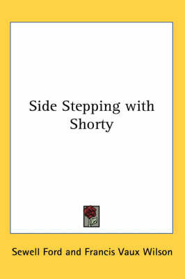 Side Stepping with Shorty by Sewell Ford