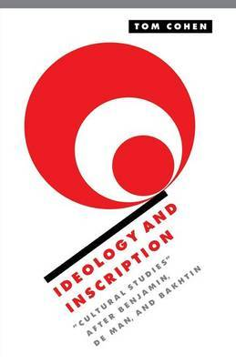 Ideology and Inscription by Tom Cohen