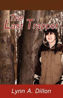The Last Trapper by Lynn , A. Dillon image