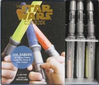Star Wars Cookbook Ice Sabers Kit: 30 Chilled Treats Using the Force of Your Freezer! by Lara Starr