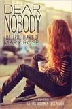 Dear Nobody: The True Diary of Mary Rose by Gillian McCain
