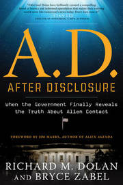 A.D. After Disclosure by Richard M. Dolan