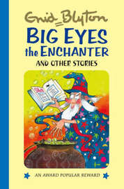 Big Eyes the Enchanter by Enid Blyton image