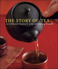 The Story Of Tea by Mary Lou Heiss image