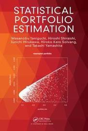 Statistical Portfolio Estimation by Masanobu Taniguchi image
